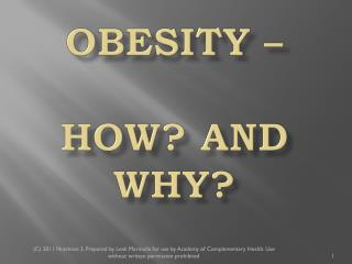 OBESITY – how? and why?
