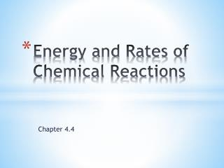 Energy and Rates of Chemical Reactions