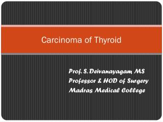 Carcinoma of Thyroid