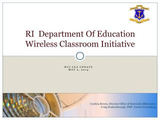 RI  Department Of Education Wireless Classroom Initiative