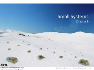 Small Systems Chapter 8