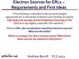 Electron Sources for ERLs – Requirements and First Ideas