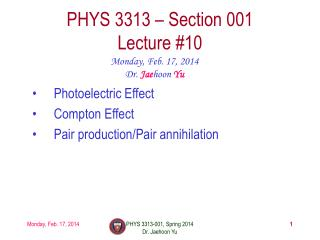PHYS  3313  – Section 001 Lecture  #10