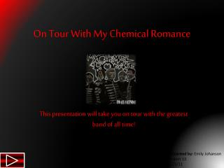 On Tour With My Chemical Romance