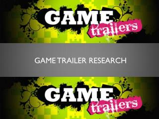Game trailer Research