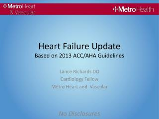 Heart Failure Update Based on 2013 ACC/AHA Guidelines