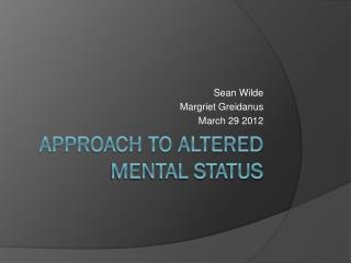 Approach to Altered Mental Status