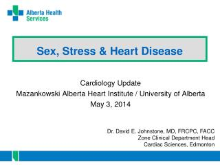Sex, Stress & Heart Disease
