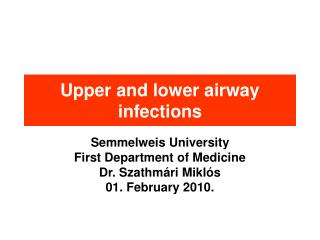 Upper and lower airway infections