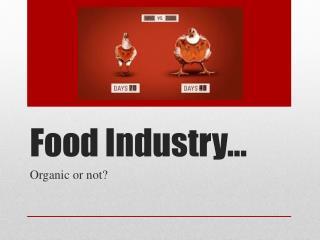 Food Industry…