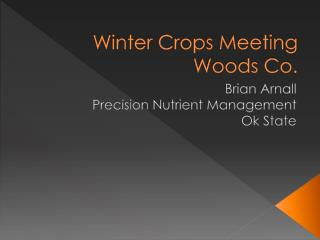 Winter Crops Meeting  Woods  Co.
