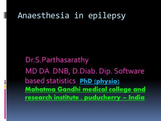 Anaesthesia in epilepsy