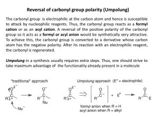 Reversal of carbonyl group polarity (Umpolung)