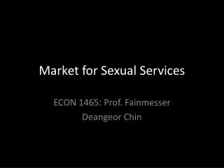 Market for Sexual Services