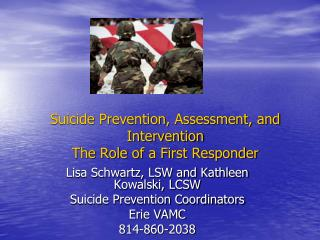 Suicide Prevention, Assessment, and Intervention  The Role of a First Responder