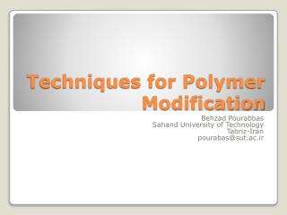 Techniques for Polymer Modification