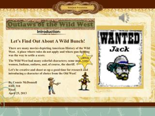Let's Find Out About  A Wild Bunch!