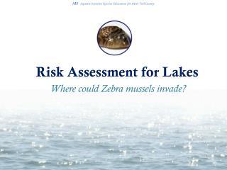 Risk Assessment for Lakes
