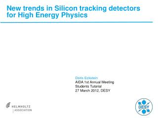 New trends in Silicon tracking detectors for High Energy Physics