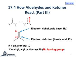 17.4  How Aldehydes and Ketones React (Part III)