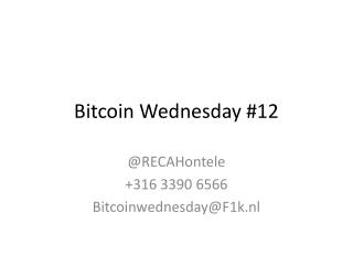 Bitcoin  Wednesday  #12