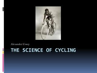 The Science of Cycling