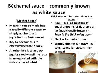 Béchamel sauce – commonly known as white sauce