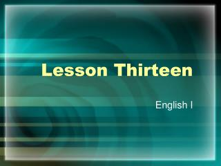 Lesson Thirteen