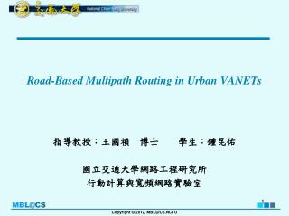 Road-Based Multipath Routing in Urban VANETs
