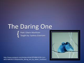 The Daring One