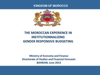 THE MOROCCAN EXPERIENCE IN  INSTITUTIONNALIZING  GENDER RESPONSIVE BUDGETING