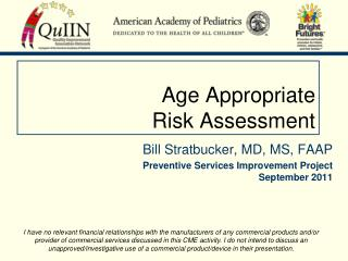 Age Appropriate  Risk Assessment