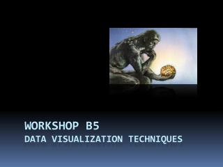WORKSHOP B5 Data visualization techniques