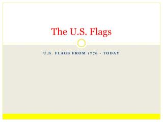The U.S. Flags