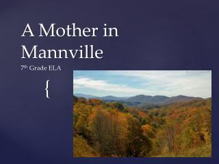 A Mother in Mannville