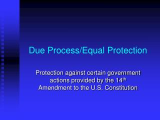 Due Process/Equal Protection