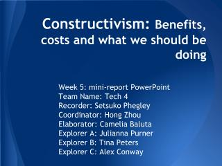 Constructivism:  Benefits, costs and what we should be doing