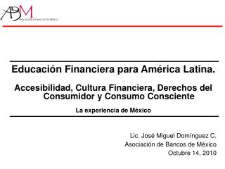 Educación Financiera para América Latina.