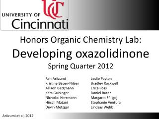 Honors Organic Chemistry Lab: Developing oxazolidinone Spring Quarter 2012