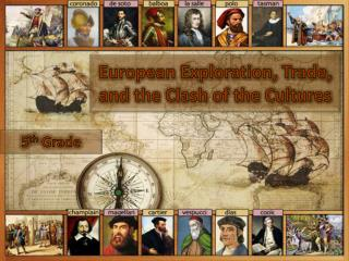 European Exploration, Trade, and the Clash of the Cultures