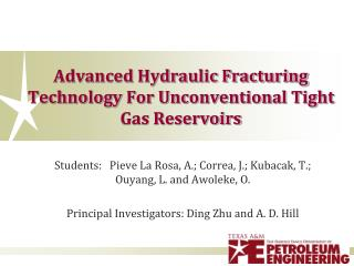 Advanced Hydraulic Fracturing Technology For Unconventional Tight Gas Reservoirs