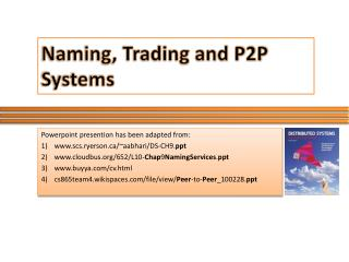 Naming, Trading and P2P Systems
