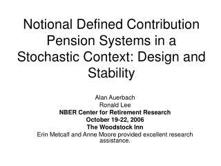 Notional Defined Contribution Pension Systems in a Stochastic Context: Design and Stability