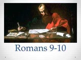 Romans 9-10