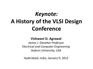 Keynote: A  History of the VLSI Design  Conference