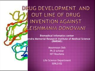 drug development  and out line of drug invention against  Leishmania donovani