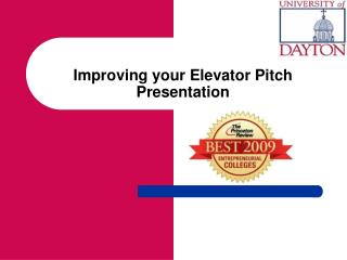 Improving your Elevator  Pitch  Presentation