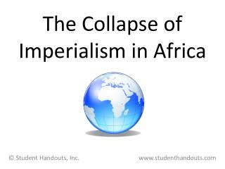 The Collapse of  Imperialism in Africa