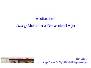 Mediactive: Using  Media in a Networked Age