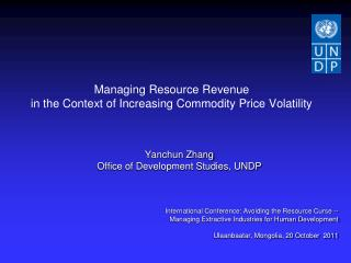 Managing Resource Revenue  in the  C ontext of Increasing  Commodity Price Volatility